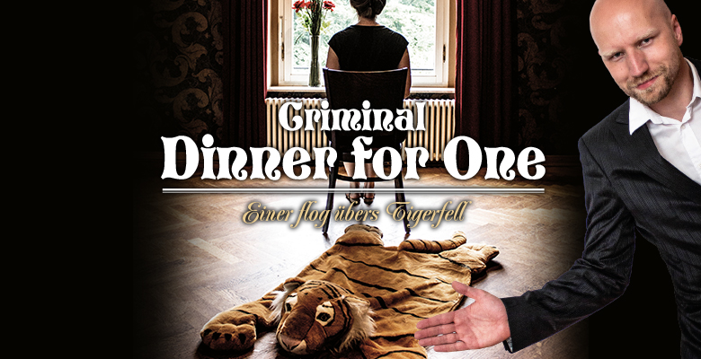 Criminal Dinner for One - Einer flog übers Tigerfell