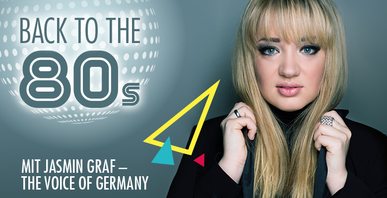 Back to the 80s mit Jasmin Graf